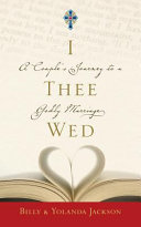 Read Online I Thee Wed For Free