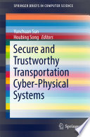 Secure and Trustworthy Transportation Cyber Physical Systems