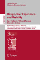 Design  User Experience  and Usability  Case Studies in Public and Personal Interactive Systems