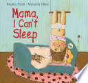 Mama  I Can t Sleep