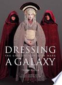Dressing a galaxy