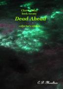 Clint Faraday Mysteries book 20: Dead Ahead Collector's edition