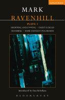 Ravenhill Plays: 1