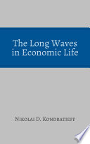 The Long Waves in Economic Life
