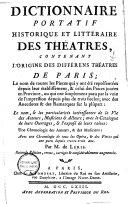 Dictionnaire portatif historique et littéraire des théâtres, contenant l'origine des différens théâtres de Paris