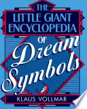 The Little Giant Encyclopedia Of Dream Symbols