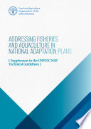 Addressing fisheries and aquaculture in National Adaptation Plans Book