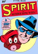 The Spirit, Number 3, Murder Runs Wild Pdf