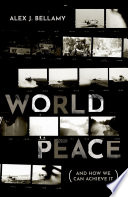 Cover of World Peace and How We Can Achieve It