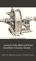 Journal of the Bath and West Sourthern Counties Society Vol. III Fourth Series