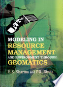 Modeling In Resource Management And Environment Through Geomatics Book