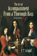 The Art of Accompaniment from a Thorough-Bass