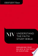 """""""NIV, Understand the Faith Study Bible, eBook: Grounding Your Beliefs in the Truth of Scripture"""" by Christianity Today Intl.,, Mark Galli, Zondervan,"""