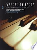 Manuel De Falla: Music for Piano, Book 2