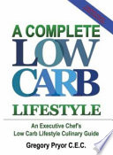 A Complete Low Carb Lifestyle