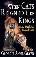 When Cats Reigned Like Kings [Pdf/ePub] eBook