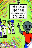 You Are Special: A Story About a Boy With Albinism