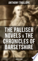 THE PALLISER NOVELS & THE CHRONICLES OF BARSETSHIRE: Complete Series Pdf/ePub eBook