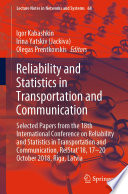 Reliability and Statistics in Transportation and Communication
