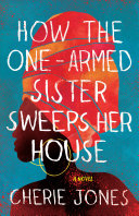 How the One-Armed Sister Sweeps Her House Pdf/ePub eBook