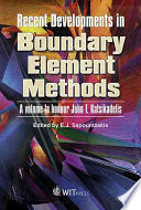 Recent Developments in Boundary Element Methods