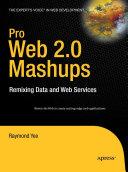 Pro Web 2.0 Mashups