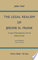 The Legal Realism of Jerome N  Frank