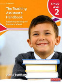 S/NVQ Level 2 Teaching Assistant's Handbook