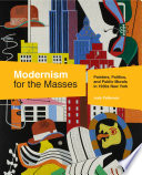 Modernism for the Masses