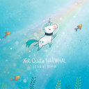 Not Quite Narwhal Pdf/ePub eBook