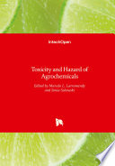 Toxicity and Hazard of Agrochemicals