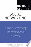 The Truth about Profiting from Social Networking Book