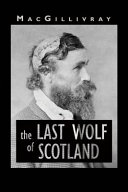 The Last Wolf of Scotland