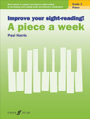 Improve Your Sight-Reading! Piano -- A Piece a Week, Grade 2