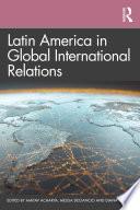 Latin America In Global International Relations