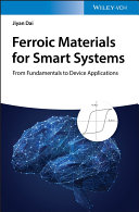Ferroic Materials for Smart Systems