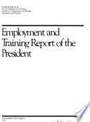 Employment and Training Report of the President