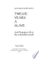 Solomon Northup's Twelve Years a Slave