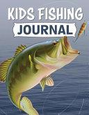 Kids Fishing Journal