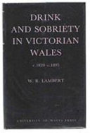 Drink And Sobriety In Victorian Wales