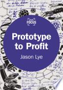Prototype to Profit