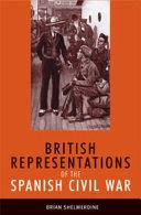 British Representations of the Spanish Civil War