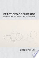 Practices of Surprise in American Literature after Emerson