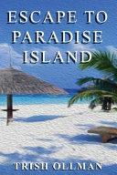 Pdf Escape to Paradise Island