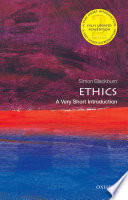 Ethics  A Very Short Introduction