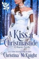 A Kiss At Christmastide