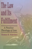The Law and Its Fulfillment
