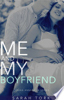 Me And My Boyfriend (Y.A Series Book 7)