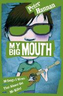 My Big Mouth: 10 Songs I Wrote That Almost Got Me Killed Pdf/ePub eBook