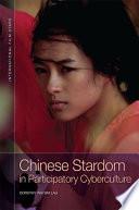 Chinese Stardom in Participatory Cyberculture